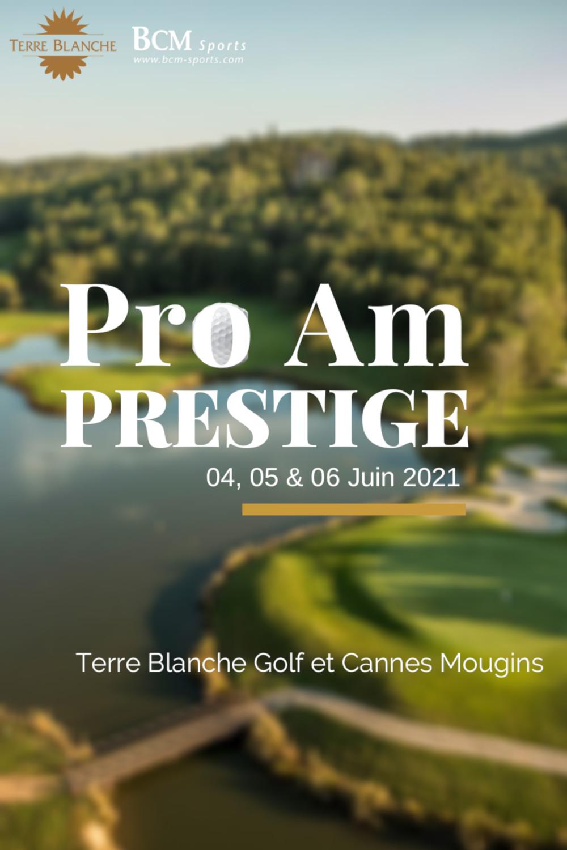 Pro Am Prestige